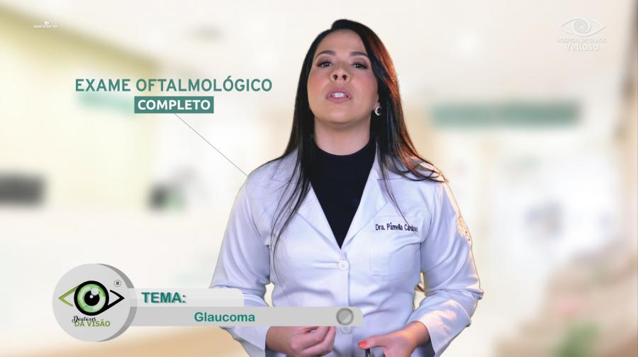Você sabe o que é o glaucoma? - Doutores da Visão (Dra. Pâmella Cardoso)