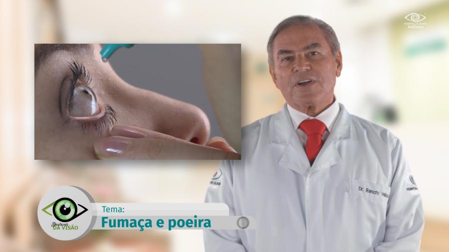 Doutores da Visão: Fumaça e Poeira - Dr. Renato Velloso